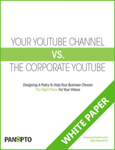 Panopto Enterprise Video - ICON - YouTube Channel vs the Corporate YouTube VCMS