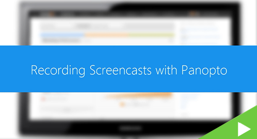 Recording Screencasts with Panopto ICON