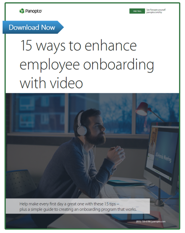 Enhance employee onboarding with Panopto's video software