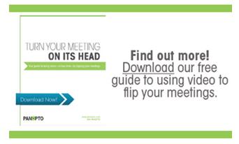 Flipped Meetings-Panopto 비디오 플랫폼