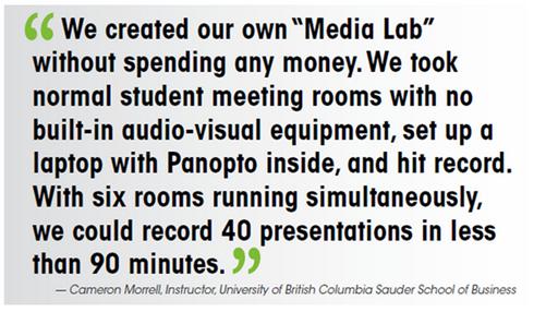 Sauder Case Study Quote - Panopto Lecture Capture Platform