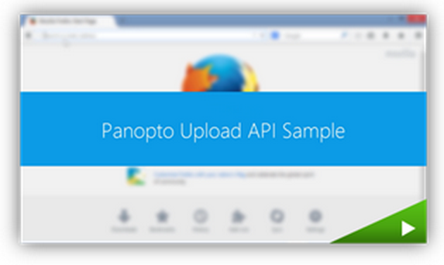 Panopto Upload API - Panopto Video Platform