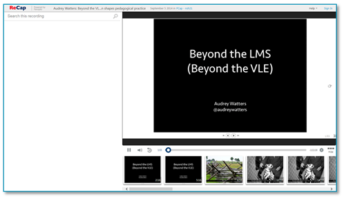 Beyond the LMS - Panopto Lecture Webcasting Platform
