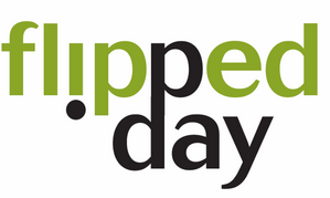 Flipped Day - Flip Your Classroom