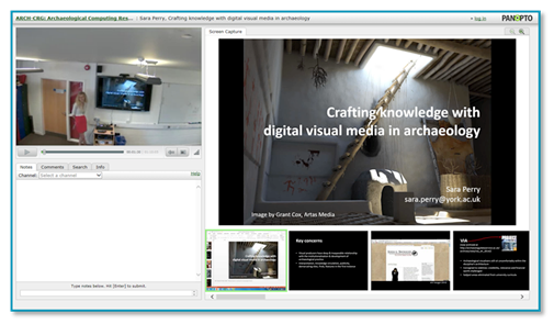 Panopto Video Platform - Digital Visual Media in Archaeology