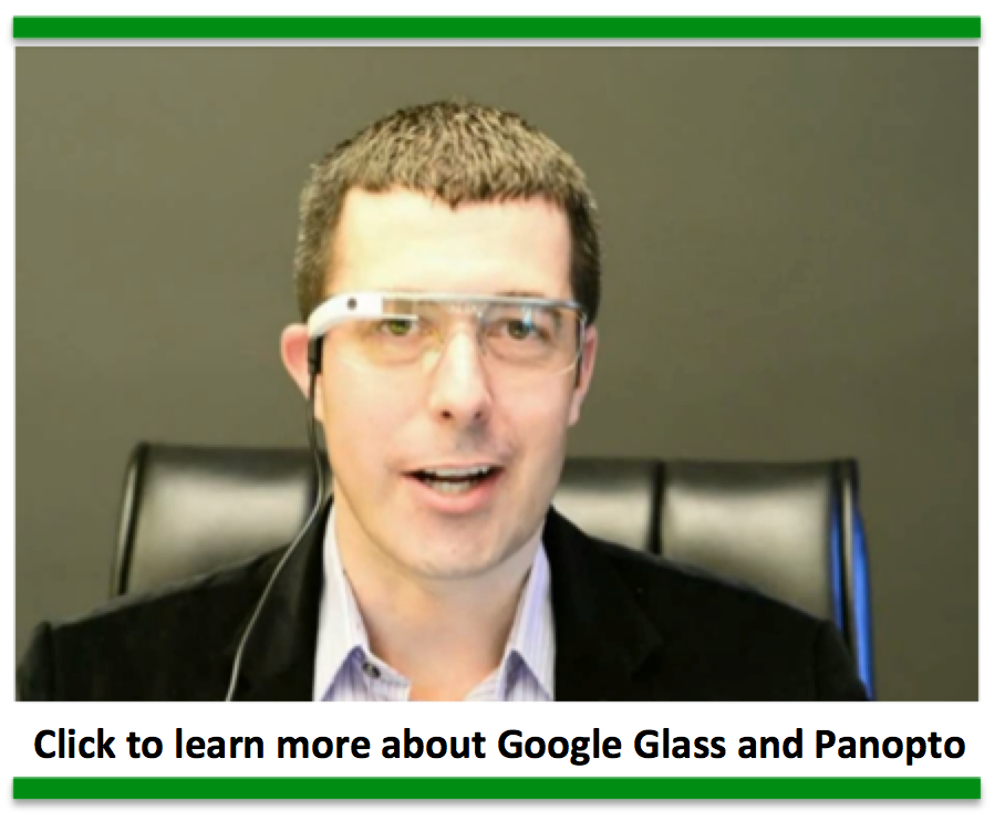 Google Glass and Panopto Video Presentation Software
