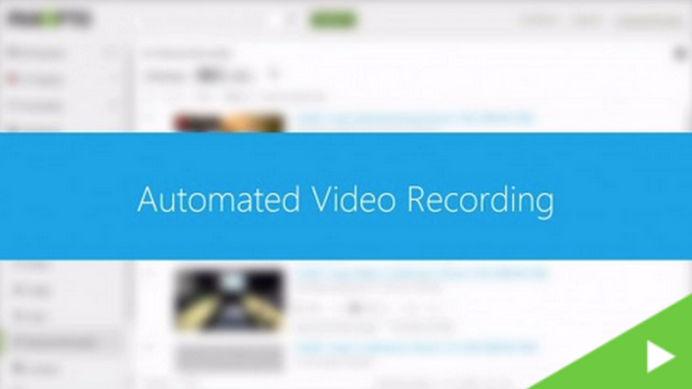Automated Recording - Panopto Video Platform