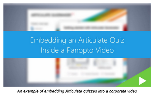 Embedding Quizzes into Corporate Video - Panopto Video Platform