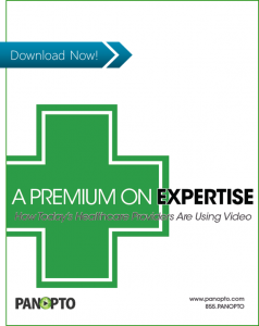 ICON - CTA - How Modern Healthcare Providers Are Using Video - Panopto Video Platform