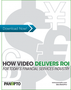 ICON - CTA - How Video Delivers ROI For Today's Financial Services Industry - Panopto Video Platform