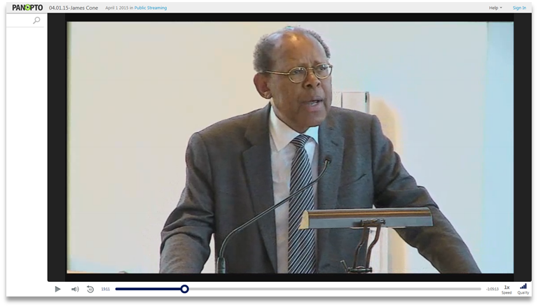 Dr James Cone Duke MLK Lecture - Panopto Video Presentation Software