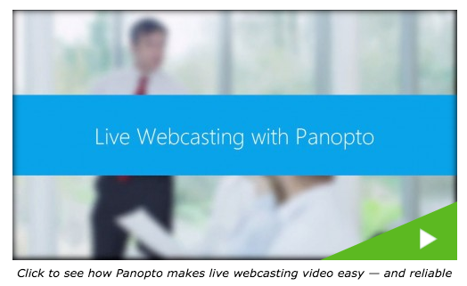 Live Streaming Video - Panopto Video CMS