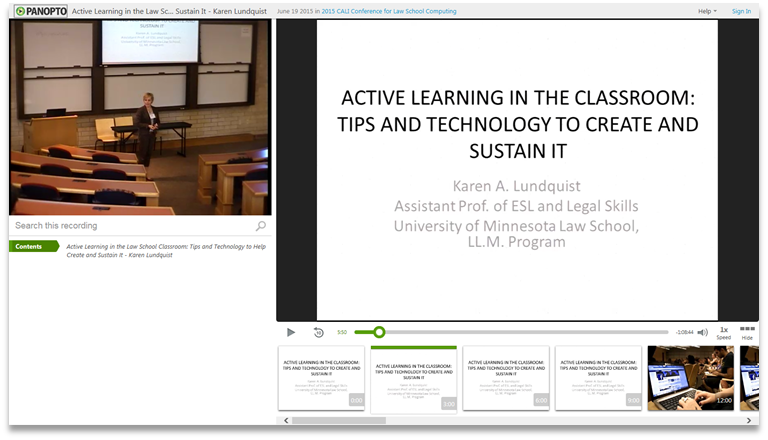 Active Learning in the Classroom - Panopto Video Presentation Software