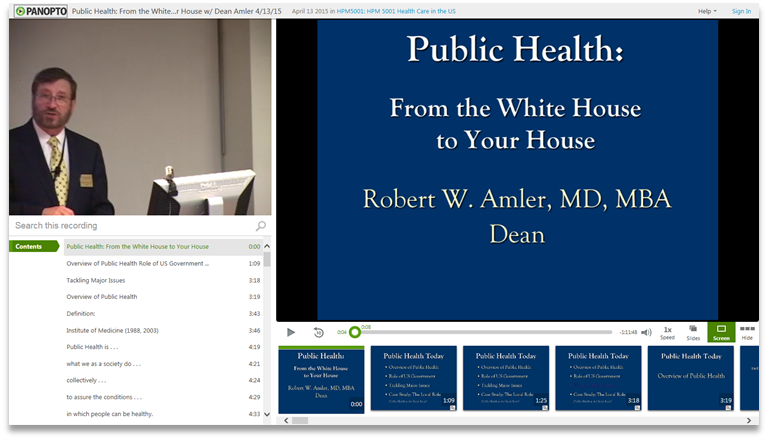 Public Health White House to Your House - Panopto Video Presentation Platform