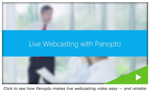 Live Streaming - Panopto Video Platform