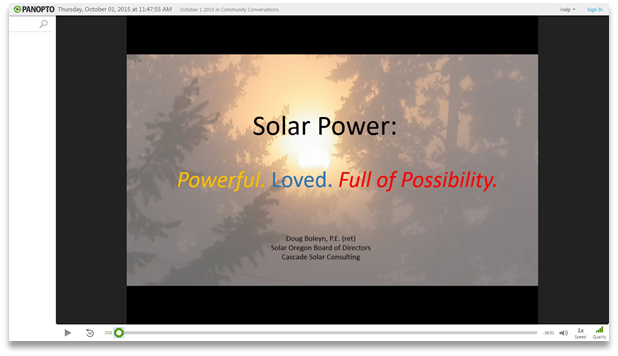 Solar Power - Panopto Video Presentation Software