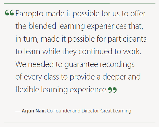 Great Learning partnered with Panopto to bring a deeper, more flexible learning experience to students